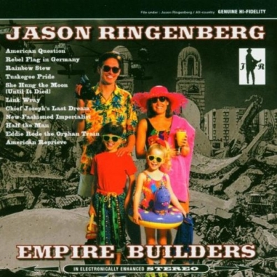 Ringenberg Jason: Empire Builders