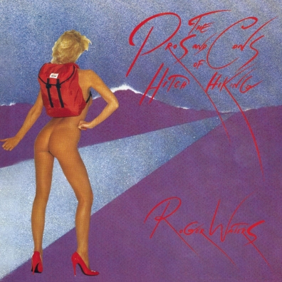Roger Waters (Роджер Уотерс): The Pros And Cons Of Hitch Hiking