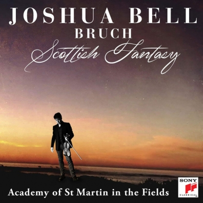 Joshua Bruch (Джошуа Брух): Scottish Fantasy, Op. 46. Violin Concerto No. 1 In G Minor, Op. 26