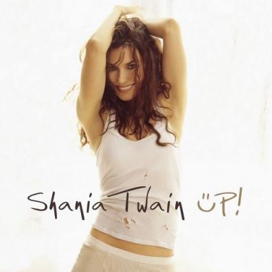Shania Twain (Шанайя Твейн): Up!