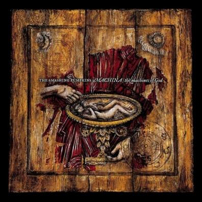 Smashing Pumpkins: Machina / The Machines Of God