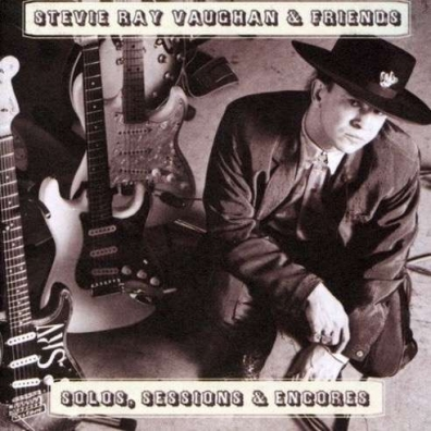 Stevie Ray Vaughan (Стиви Рэй Вон): Solos, Sessions & Encores