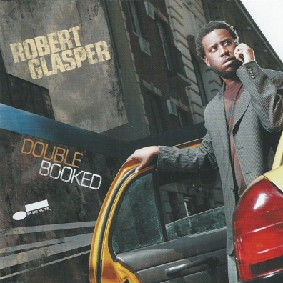 Robert Glasper (Роберт Глеспер): Double Booked