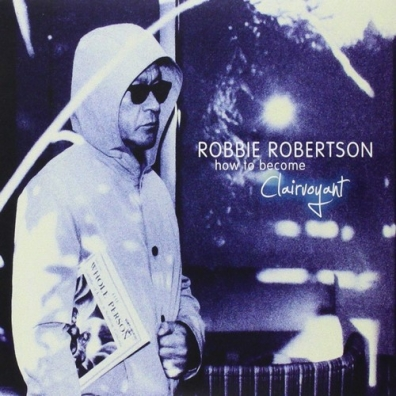 Robbie Robertson (Робби Робертсон): How To Become Clairvoyant