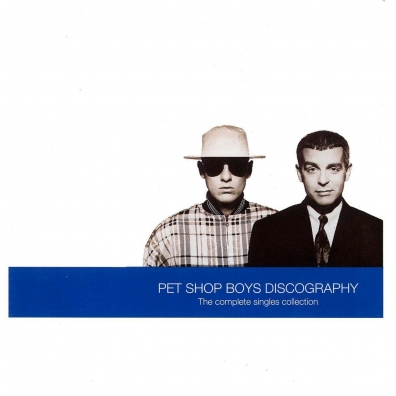 Pet Shop Boys (Пет Шоп Бойс): Discography - The Complete Singles Collection