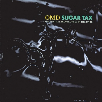 Orchestral Manoeuvres In The Dark: Sugar Tax