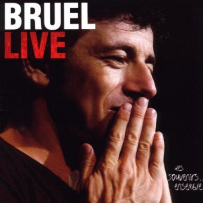 Patrick Bruel (Патрик Брюэль): Bruel Live - Des Souvenirs... Ensemble