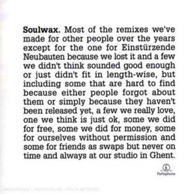 Soulwax (Соулвакс): Most Of The Remixes…