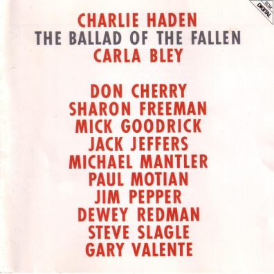 Charlie Haden (Чарли Хейден): The Ballad Of The Fallen