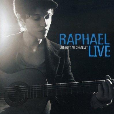 Raphael (Рафаэль): Une Nuit Au Chatelet Live