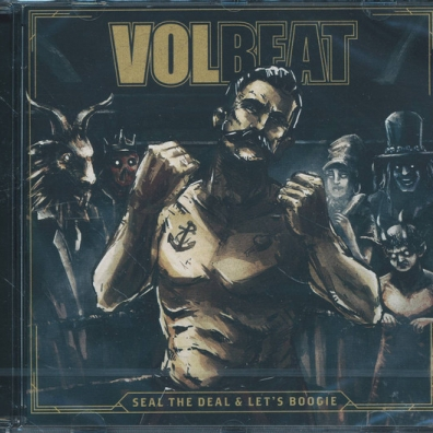 Volbeat (Волбит): Seal The Deal & Let's Boogie