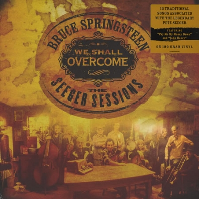 Bruce Springsteen (Брюс Спрингстин): We Shall Overcome: The Seeger Sessions