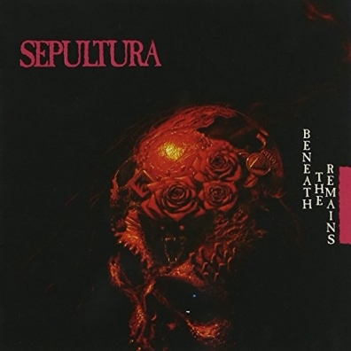 Sepultura (Сепультура): Beneath The Remains