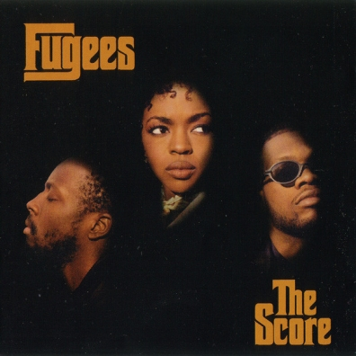 Fugees (Фуггес): The Score