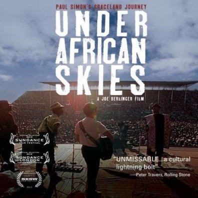 Paul Simon (Пол Саймон): Under African Skies (Graceland Journey)