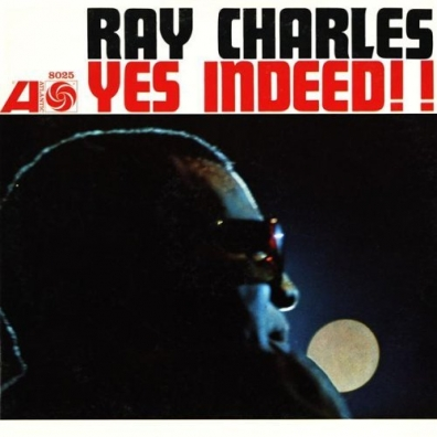 Ray Charles (Рэй Чарльз): Yes Indeed!