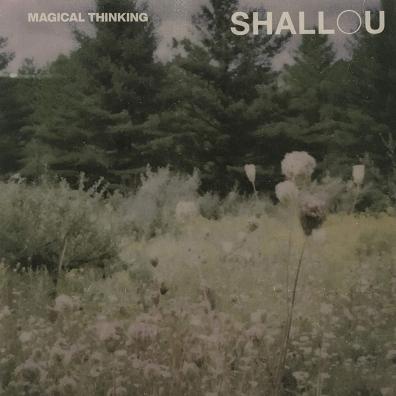 Shallou: Magical Thinking