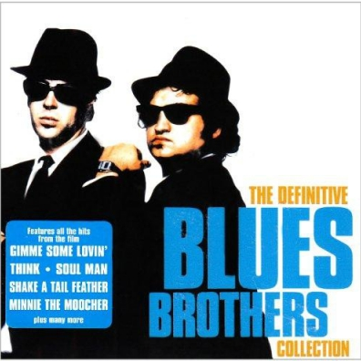 The Blues Brothers (Зе Братья Блюз): The Definitive Blues Brothers Collection
