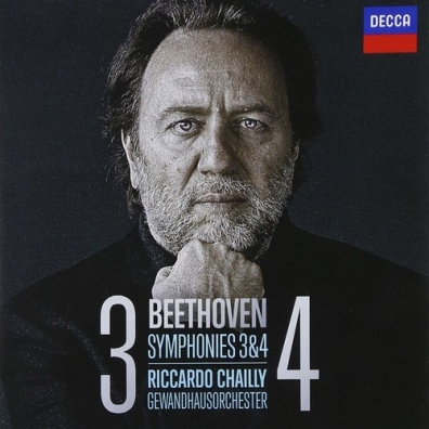 Riccardo Chailly (Рикардо Шайи): Beethoven: Symphonies 3 & 4