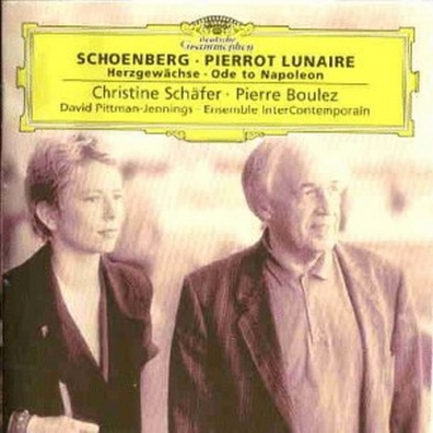 Pierre Boulez (Пьер Булез): Schoenberg: Pierrot Lunaire; Herzgewachse; Ode to