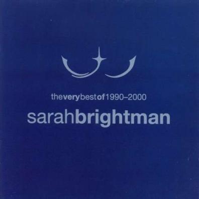 Sarah Brightman (Сара Брайтман): The Very Best Of Sarah Brightman 1990-2000