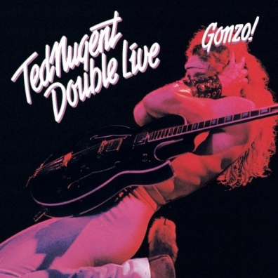Ted Nugent (Тед Ньюджент): Double Live Gonzo