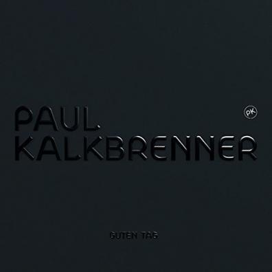 Paul Kalkbrenner (Пауль Калькбреннер): Guten Tag