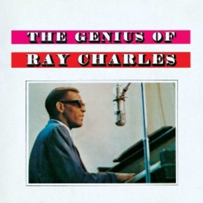 Ray Charles (Рэй Чарльз): The Genius Of Ray Charles
