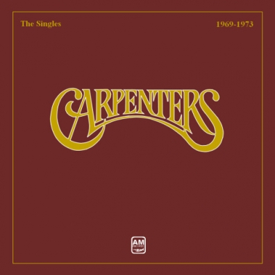 The Carpenters: Singles 1969 - 1973