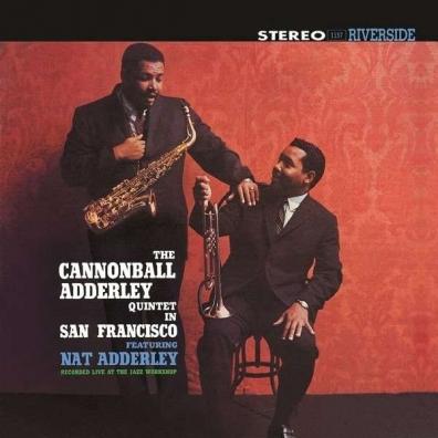 Cannonball Adderley (Кэннонболл Эддерли): In San Francisco