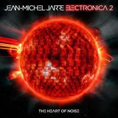Jean Michel Jarre (Жан-Мишель Жарр): Electronica 2: The Heart Of Noise