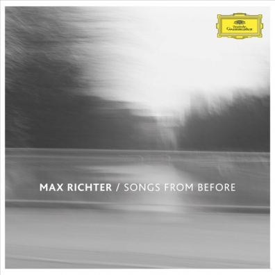 Max Richter (Макс Рихтер): Songs From Before
