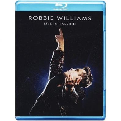 Robbie Williams (Робби Уильямс): Live In Tallinn