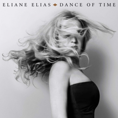 Eliane Elias (Элен Елиас ): Dance Of Time