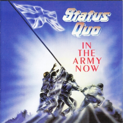 Status Quo (Статус Кво): In The Army Now