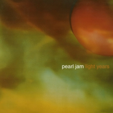 Pearl Jam: Light Years / Soon Forget