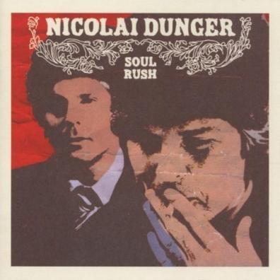 Nicolai Dunger (Николай Дунгар): Soul Rush