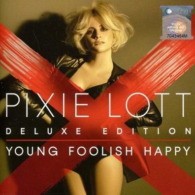 Pixie Lott (Пикси Лотт): Young Foolish Happy