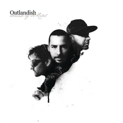 Outlandish: Sound Of A Rebel