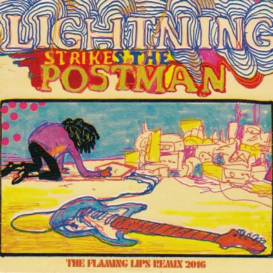 The Flaming Lips (Зе Фламинг Липс): LIGHTNING STRIKES THE POSTMAN