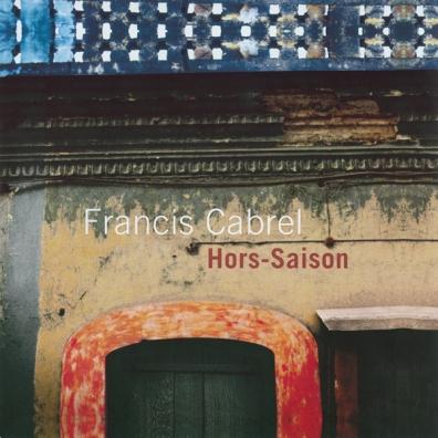 Francis Cabrel (Франсис Кабрель): Hors-Saison