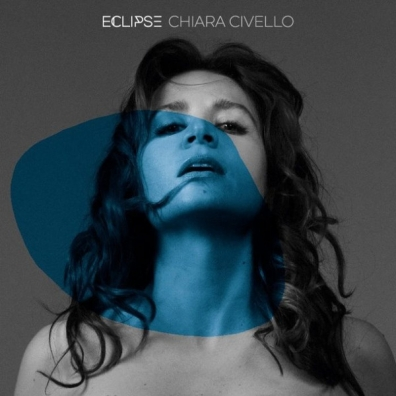 Chiara Civello (Кьяра Чивелло): Eclipse
