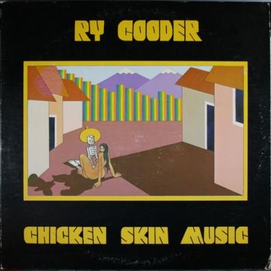 Ry Cooder (Рай Кудер): Chicken Skin Music