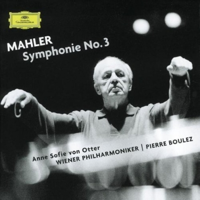 Pierre Boulez (Пьер Булез): Mahler: Symphony No.3