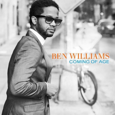 Ben Williams (Бен Уильямс): Coming Of Age