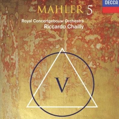 Riccardo Chailly (Рикардо Шайи): Mahler: Symphony No.5