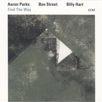 Aaron Parks (Аарон Парк): Find The Way