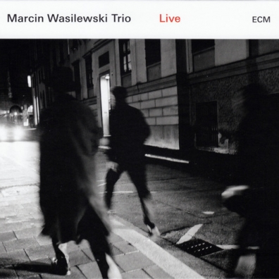 Marcin Wasilewski Trio (Марцин Василевски): Marcin Wasilewski Trio: Live