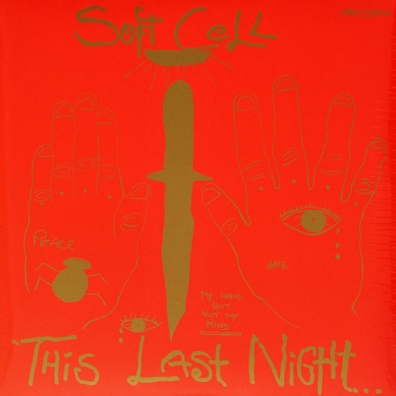 Soft Cell (Софт Селл): This Night In Sodom