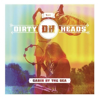 The Dirty Heads (Зе Дирти Хеадс): Cabin By The Sea
